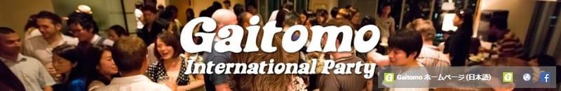 Gaitomo international Party